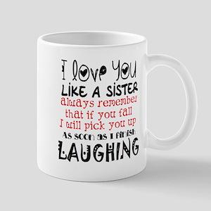 like a sis Mugs