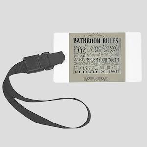 bathroom rules Large Luggage Tag