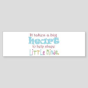 big heart: teacher, Bumper Sticker