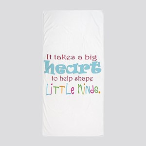 big heart: teacher, Beach Towel