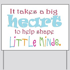 big heart: teacher, Yard Sign