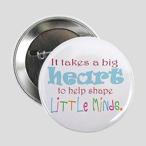 """big heart: teacher, 2.25"""" Button"""