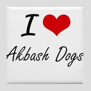 I love Akbash Dogs Tile Coaster