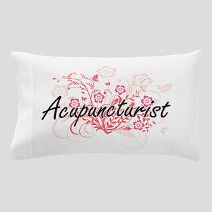 Acupuncturist Artistic Job Design with Pillow Case