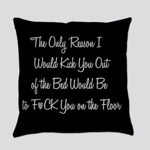Naughty: F*ck on the floor Everyday Pillow
