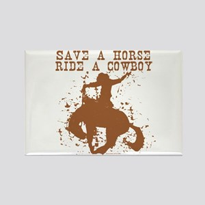 Save a horse, ride a cowboy. Rectangle Magnet