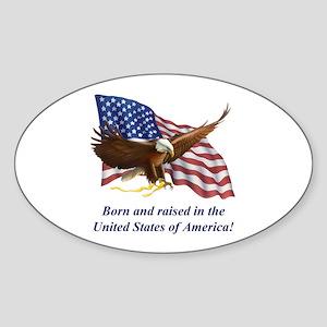 Born Raised In USA! Eagle Oval Sticker