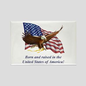 Born Raised In USA! Eagle Rectangle Magnet