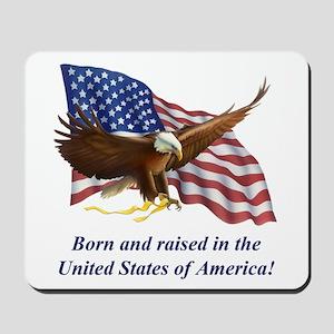 Born Raised In USA! Eagle Mousepad