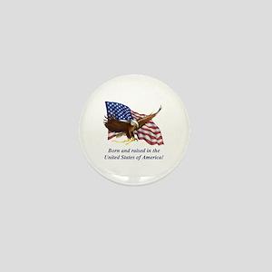Born Raised In USA! Eagle Mini Button