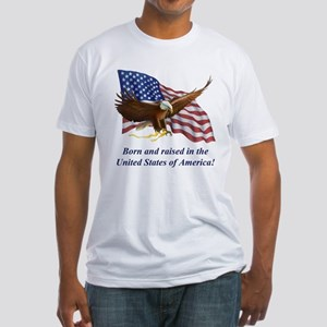 Born Raised In USA! Eagle Fitted T-Shirt