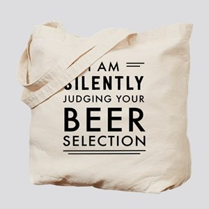 I am silently judging your beer selection Tote Bag
