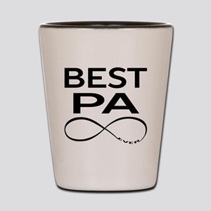 BEST PA EVER Shot Glass