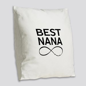 BEST NANA EVER Burlap Throw Pillow