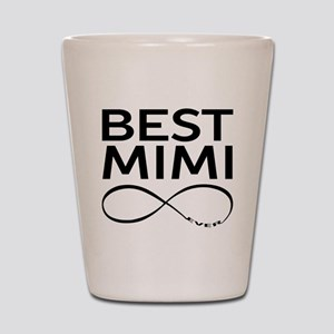 BEST MIMI EVER Shot Glass