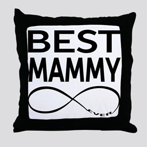 Best Mammy Ever Throw Pillow