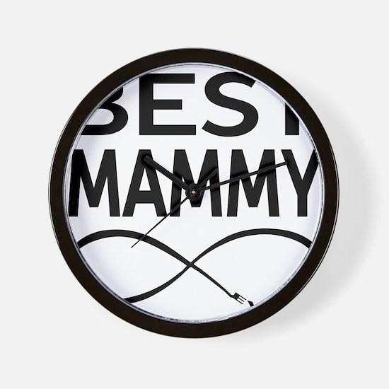 Best Mammy Ever Wall Clock