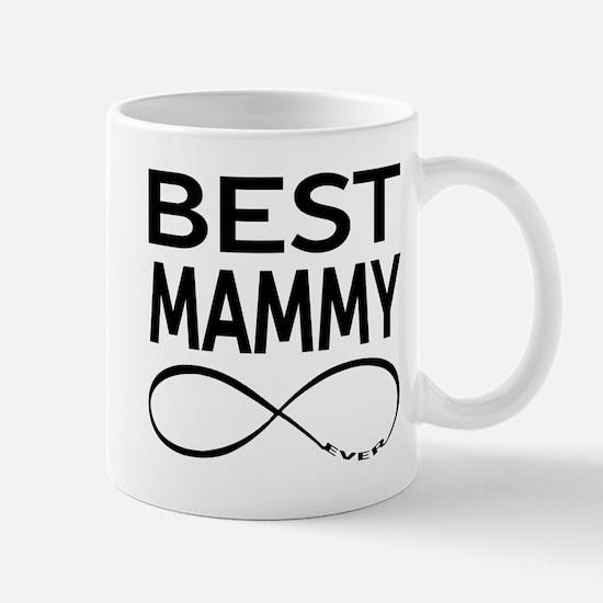 Best Mammy Ever Mugs