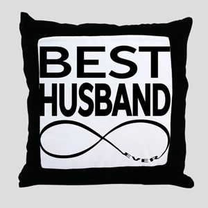 BEST HUSBAND EVER Throw Pillow