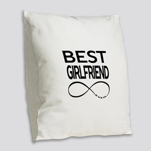 BEST GIRLFRIEND EVER Burlap Throw Pillow