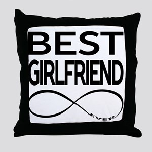 BEST GIRLFRIEND EVER Throw Pillow