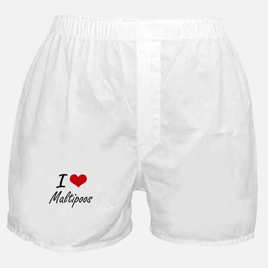 I love Maltipoos Boxer Shorts
