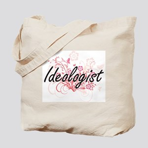 Ideologist Artistic Job Design with Flowe Tote Bag