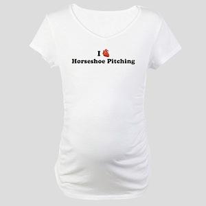 I (Heart) Horseshoe Pitching Maternity T-Shirt