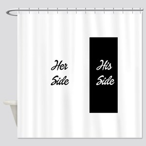 Her side/ his side Shower Curtain