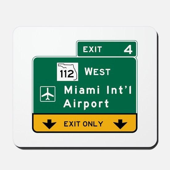 Miami Intl Airport, FL Road Sign, USA Mousepad