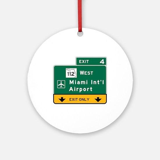 Miami Intl Airport, FL Road Sign, U Round Ornament