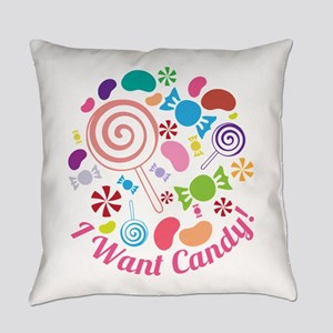 I Want Candy Everyday Pillow