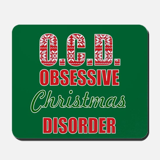 OCD obsessive christmas disorder Mousepad