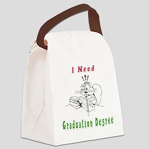I Need Graduation Canvas Lunch Bag