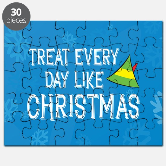 Treat Every Day Like Christmas Puzzle
