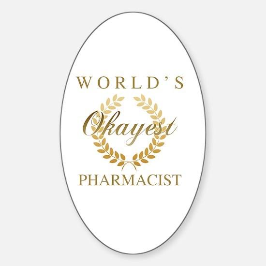 Cute Worlds greatest pharmacist Sticker (Oval)