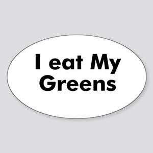 I eat My Greens Oval Sticker