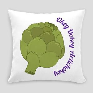 Okey Dokey Artichokey Everyday Pillow