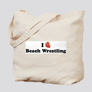 I (Heart) Beach Wrestling Tote Bag