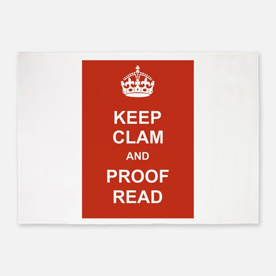 Keep Clam and Proof Read 5'x7'Area Rug