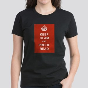 Keep Clam and Proof Read Women's Dark T-Shirt