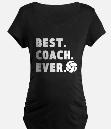 Best Coach Ever Volleyball Maternity T-Shirt