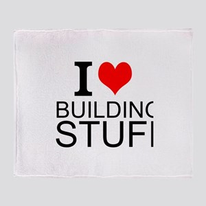 I Love Building Stuff Throw Blanket