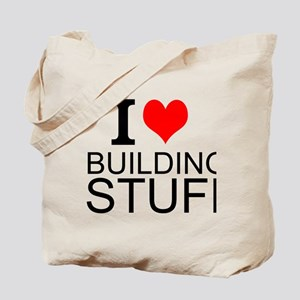 I Love Building Stuff Tote Bag