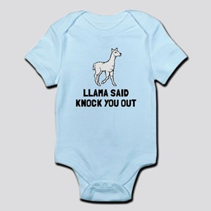 Llama said knock you out Infant Bodysuit