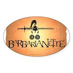 Barbarianette Sticker (Oval)