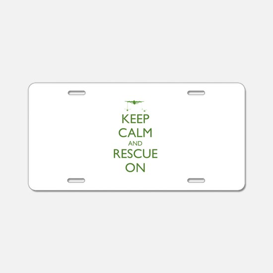 Keep Calm and Rescue On Aluminum License Plate