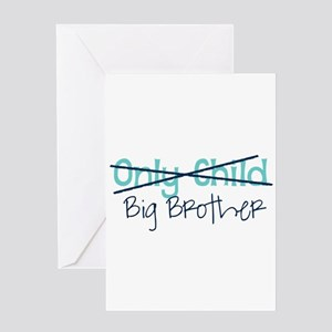 Only Child - Big Brother Greeting Cards