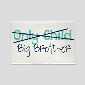 Only Child - Big Brother Magnets