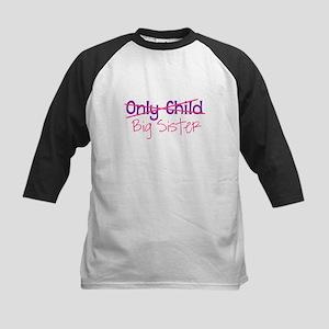 Only Child - Big Sister Baseball Jersey